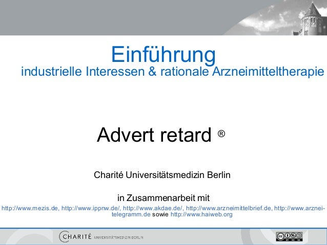 Einführung       industrielle Interessen & rationale Arzneimitteltherapie                                  Advert retard ®...