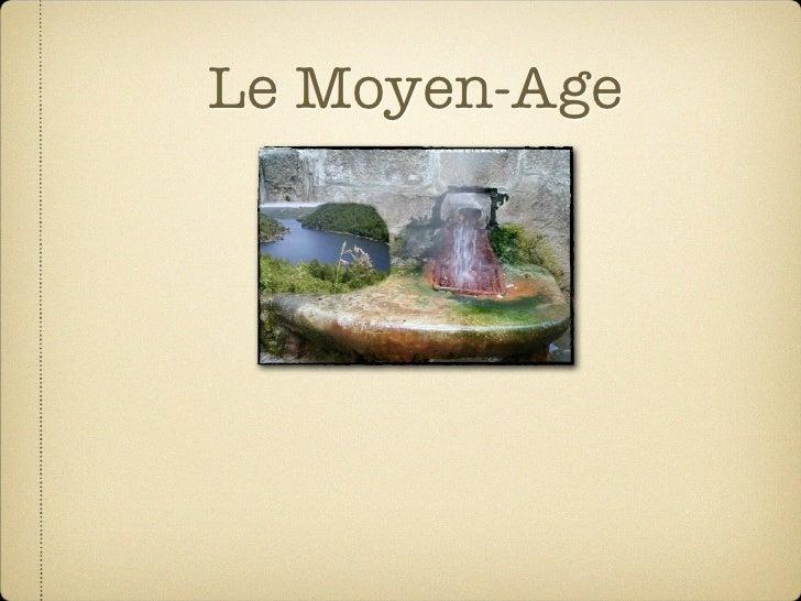 Le Moyen-Age