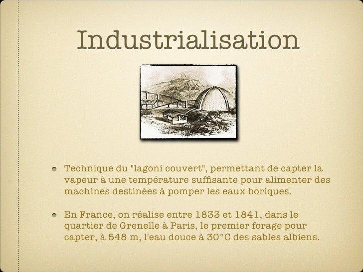 """Industrialisation    Technique du """"lagoni couvert"""", permettant de capter la vapeur à une température suffisante pour alimen..."""