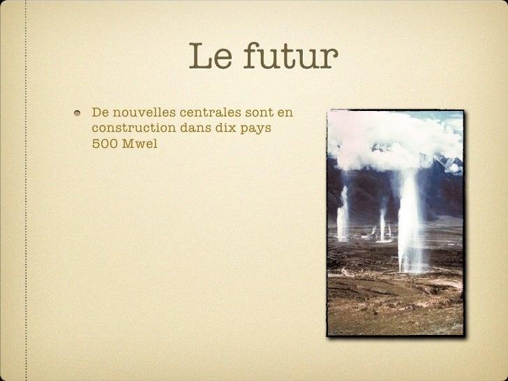 Le futur De nouvelles centrales sont en construction dans dix pays 500 Mwel