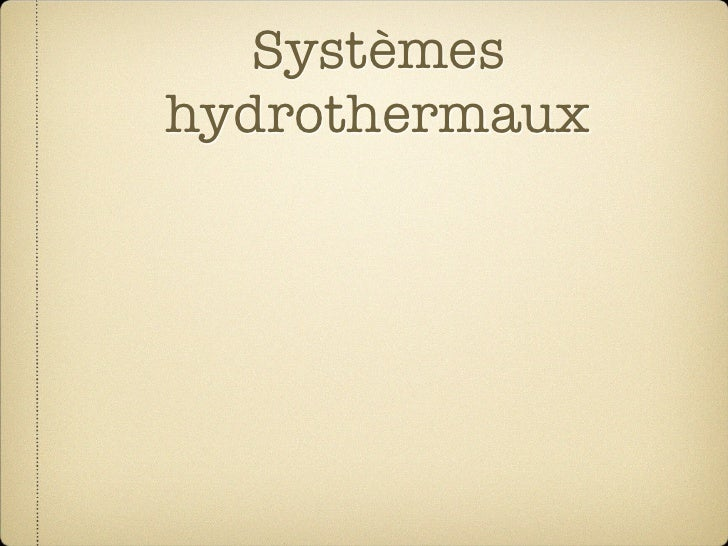 Systèmes hydrothermaux