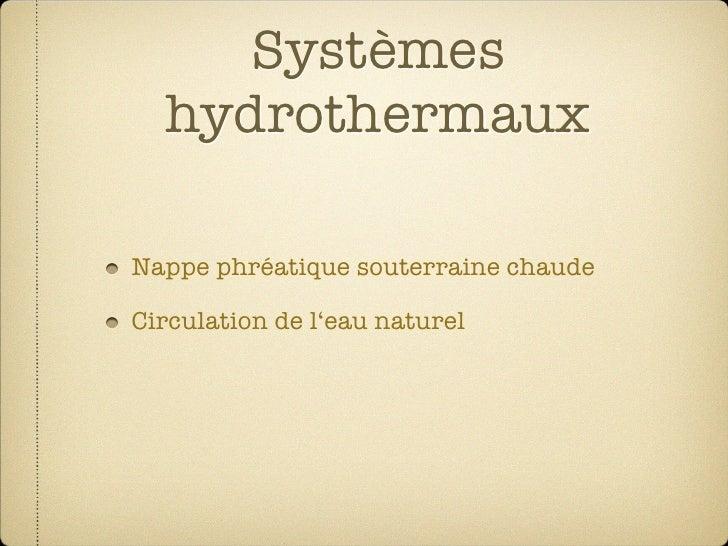 Systèmes   hydrothermaux  Nappe phréatique souterraine chaude  Circulation de l'eau naturel