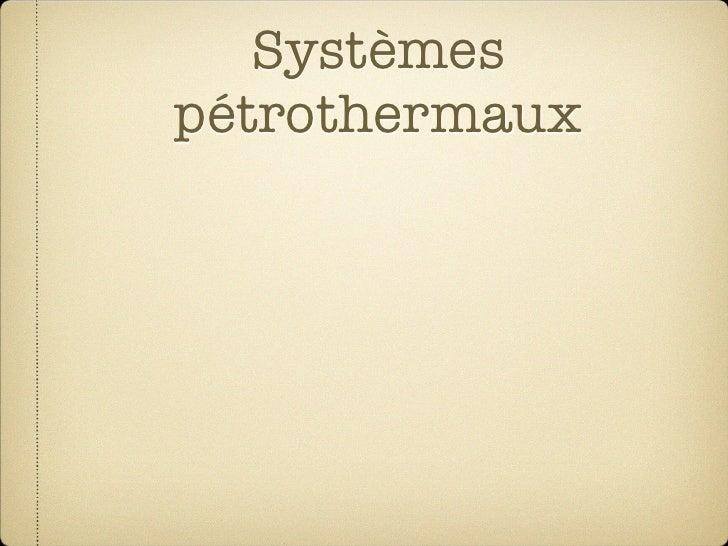 Systèmes    pétrothermaux Roche sèche et chaude