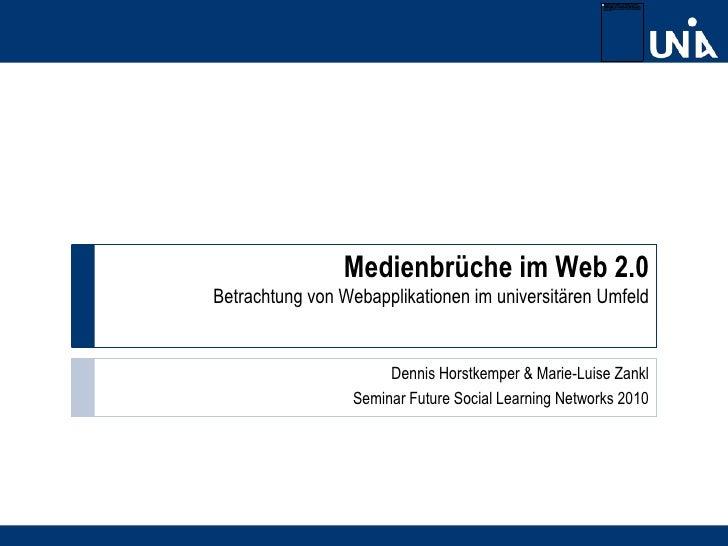 FSLN10 Präsentation Medienbrüche im Web 2.0