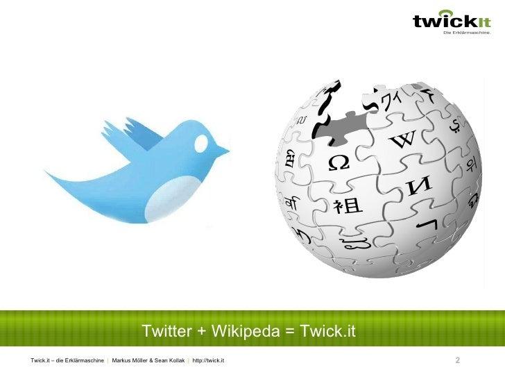 Twitter + Wikipeda = Twick.it