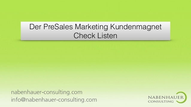 Der PreSales Marketing Kundenmagnet Check Listen