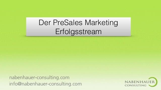Der PreSales Marketing Erfolgsstream
