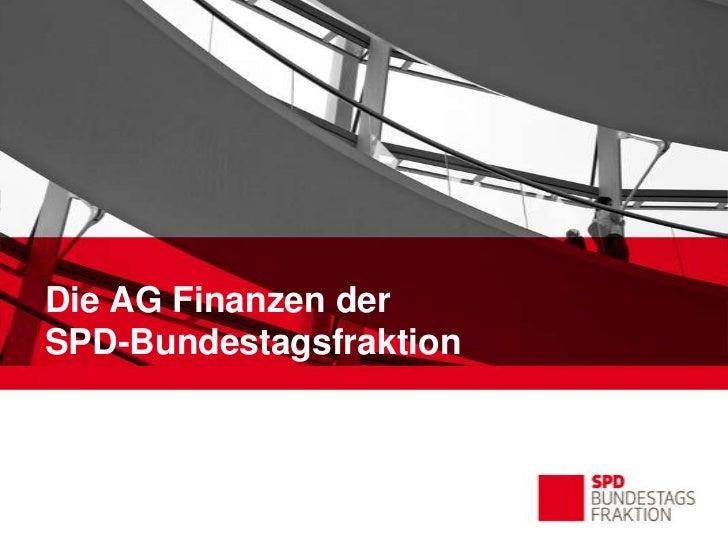 Die AG Finanzen derSPD-Bundestagsfraktion