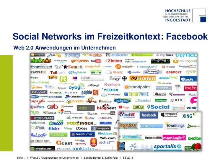 Social Networks im Freizeitkontext: FacebookWeb 2.0 Anwendungen im Unternehmen Seite 1 | Web 2.0 Anwendungen im Unternehme...
