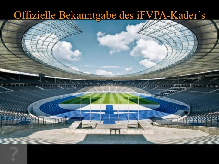 Offizielle Bekanntgabe des iFVPA-Kader´s