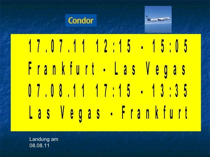 Landung am 08.08.11