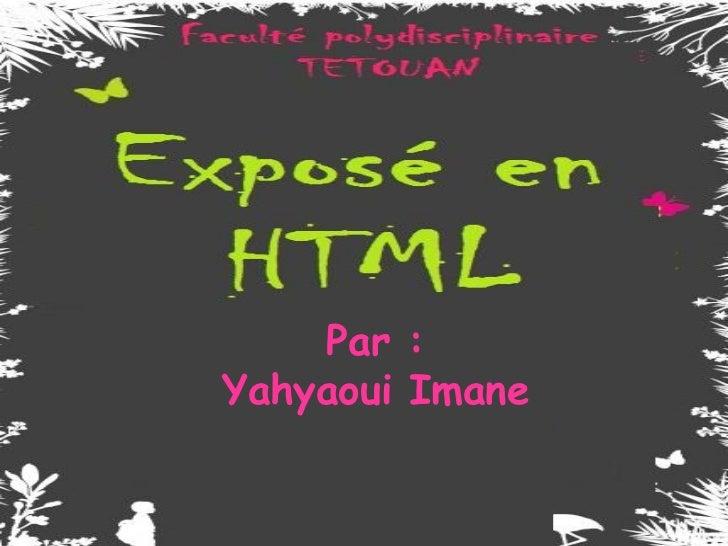 Par :Yahyaoui Imane