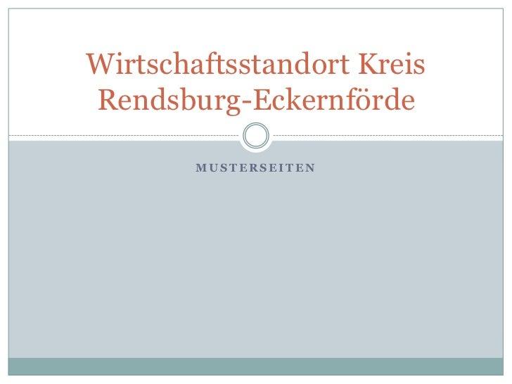 Wirtschaftsstandort KreisRendsburg-Eckernförde        MUSTERSEITEN