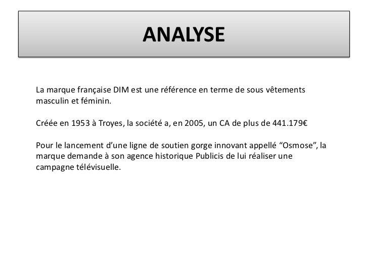 Analyse de Pub DIM OSMOSE 2008 Slide 3