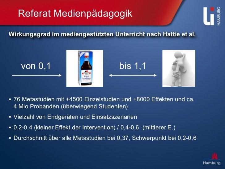 Referat MedienpädagogikWirkungsgrad im mediengestützten Unterricht nach Hattie et al.    von 0,1                          ...