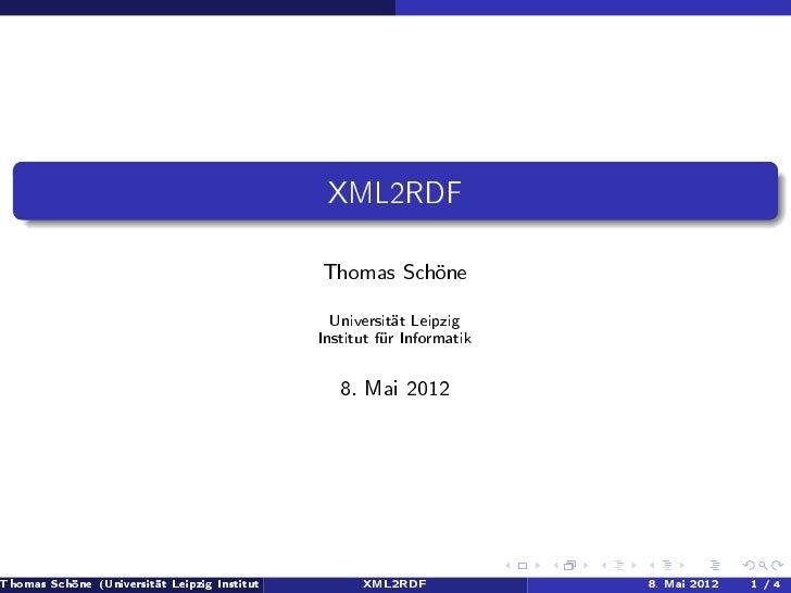 XML2RDF                                                      Thomas Schöne                                                ...