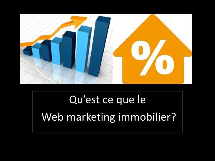 Qu'est ce que leWeb marketing immobilier?