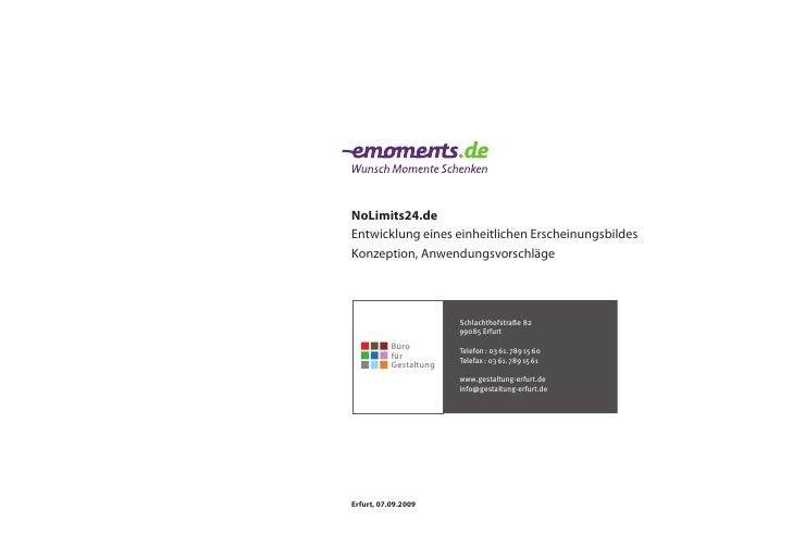 NoLimits24.de Entwicklung eines einheitlichen Erscheinungsbildes Konzeption, Anwendungsvorschläge                         ...