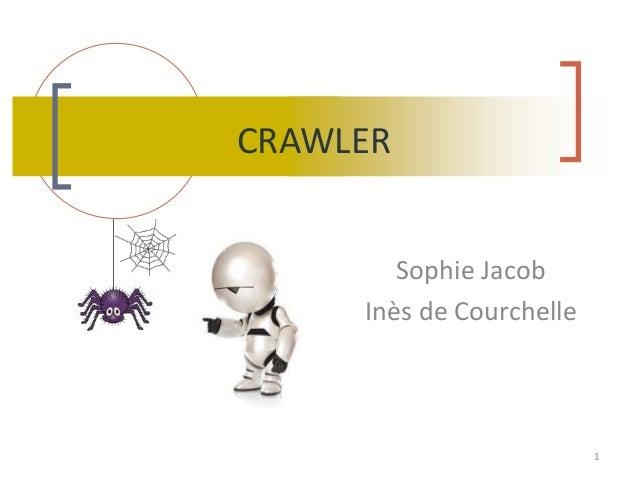 CRAWLER Sophie Jacob Inès de Courchelle  1