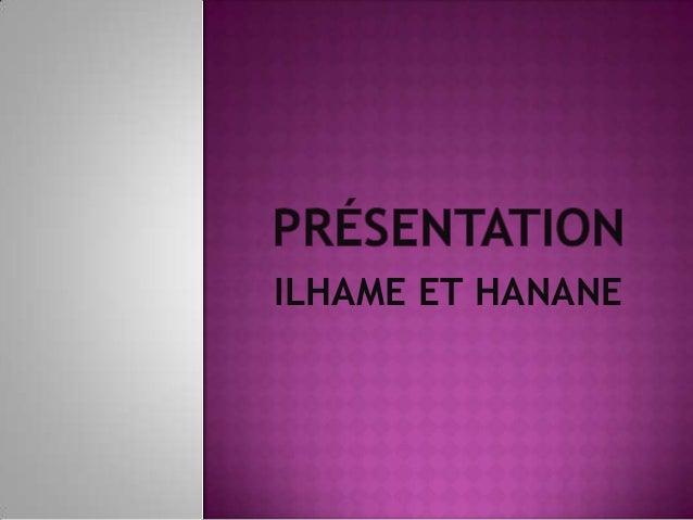 ILHAME ET HANANE