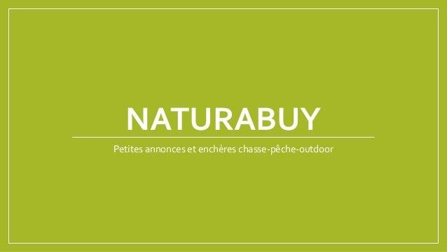 NATURABUY Petites annonces et enchères chasse-pêche-outdoor