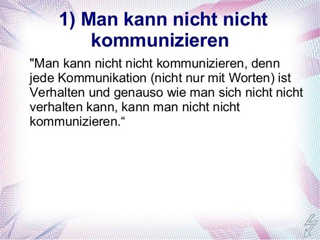 5kommunikation ist symmetrisch oder komplementr 5 1 man kann nicht - Man Kann Nicht Nicht Kommunizieren Beispiel