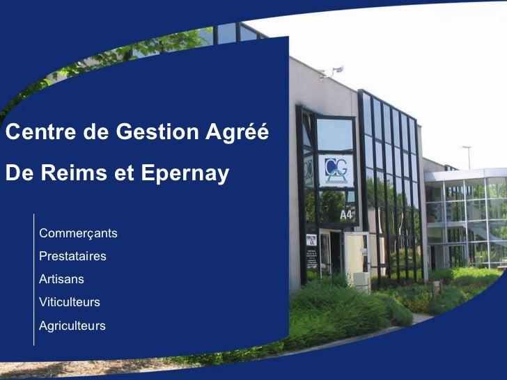 Commerçants Prestataires Artisans Viticulteurs Agriculteurs Centre de Gestion Agréé De Reims et Epernay