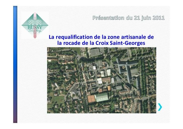 La requalification de la zone artisanale de    la rocade de la Croix Saint-Georges