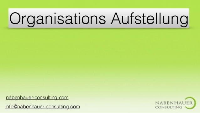 Organisations Aufstellung nabenhauer-consulting.com info@nabenhauer-consulting.com