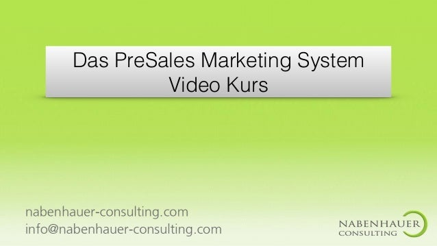 Das PreSales Marketing System Video Kurs