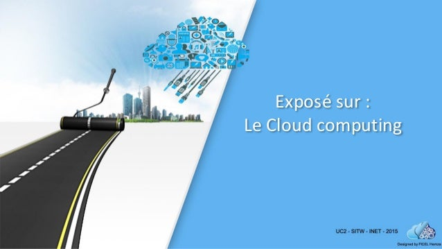 Exposé sur : Le Cloud computing