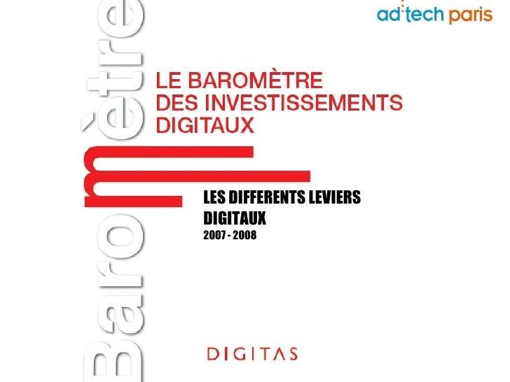 LES DIFFERENTS LEVIERS DIGITAUX 2007 - 2008