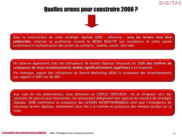 Le Baromètre des Investissements Digitaux  …  2008 : Chronique d'une croissance annoncée Quelles armes pour construire 200...