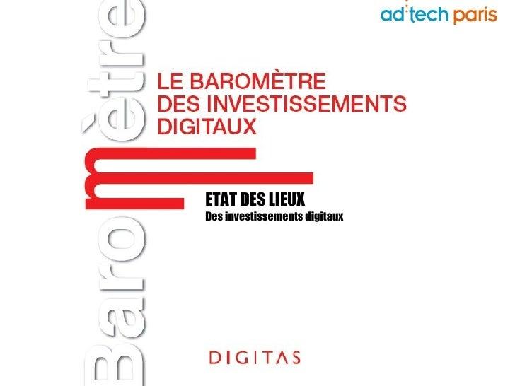 ETAT DES LIEUX Des investissements digitaux