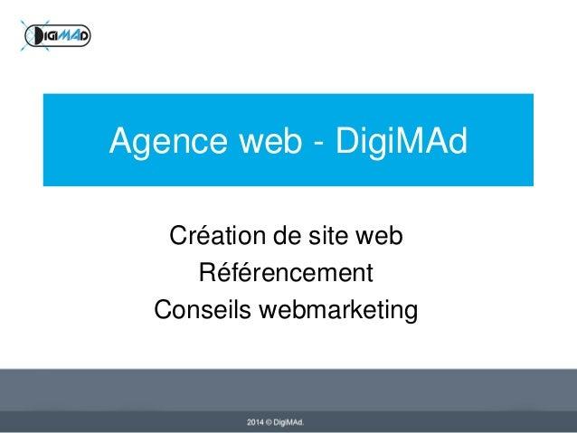 Agence web - DigiMAd Création de site web Référencement Conseils webmarketing