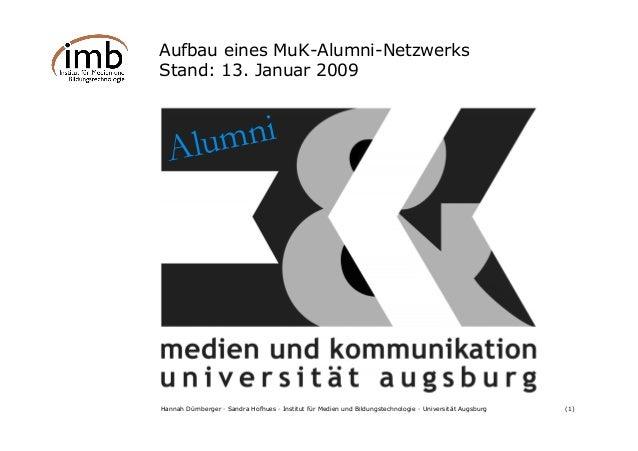 Hannah Dürnberger · Sandra Hofhues · Institut für Medien und Bildungstechnologie · Universität Augsburg (1) Aufbau eines M...