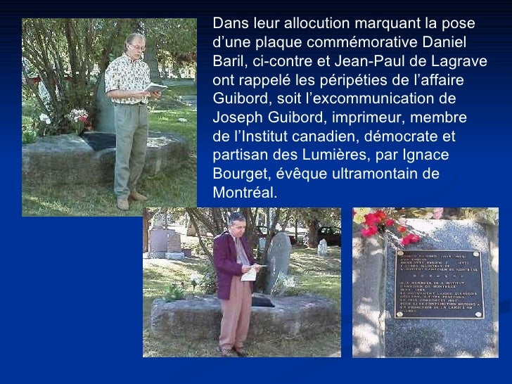 Dans leur allocution marquant la pose d'une plaque commémorative Daniel Baril, ci-contre et Jean-Paul de Lagrave ont rappe...
