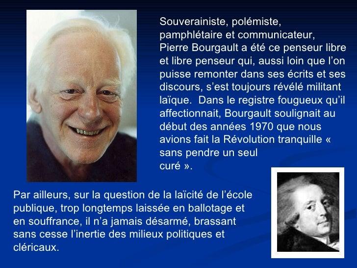 Souverainiste, polémiste, pamphlétaire et communicateur, Pierre Bourgault a été ce penseur libre et libre penseur qui, aus...