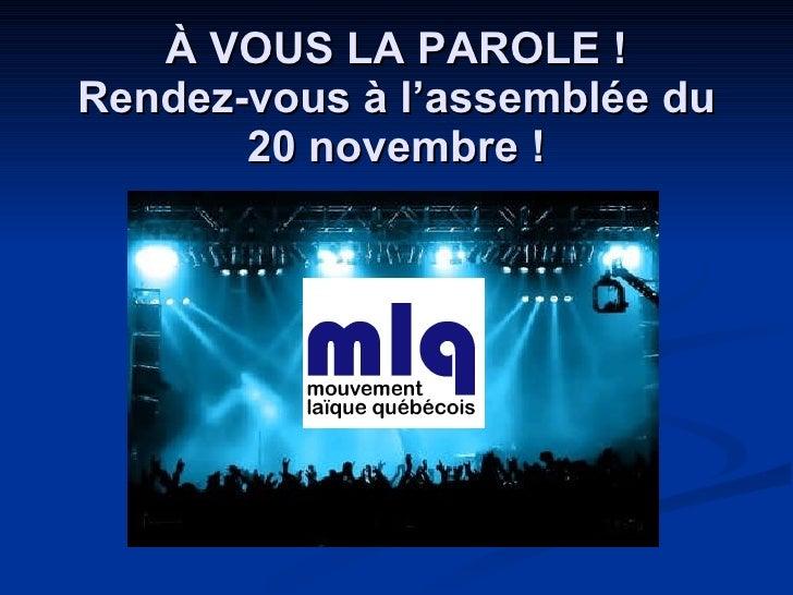 À VOUS LA PAROLE ! Rendez-vous à l'assemblée du 20 novembre !