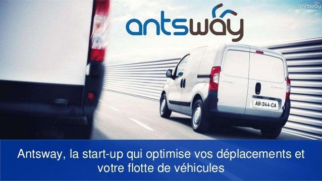 Antsway, la start-up qui optimise vos déplacements et votre flotte de véhicules