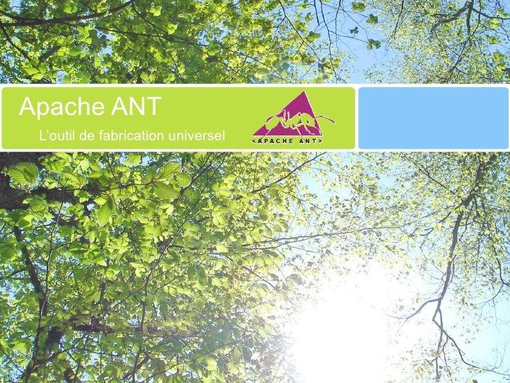 Apache ANT L'outil de fabrication universel