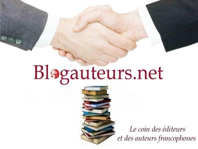 Cette présentation vous permettra de découvrir le portail de Blogauteurs.net : - ses objectifs - page 2 - ses avantages - ...