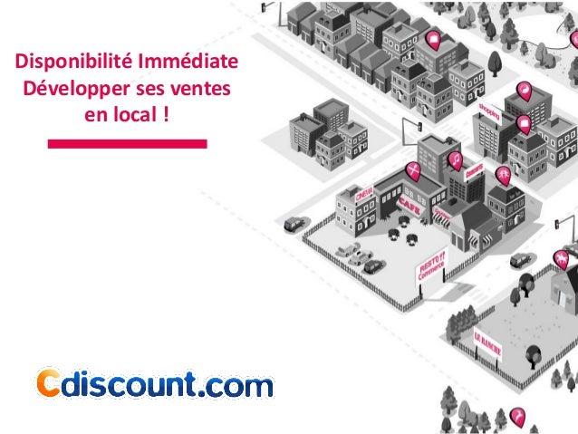 Disponibilité Immédiate Développer ses ventes en local !
