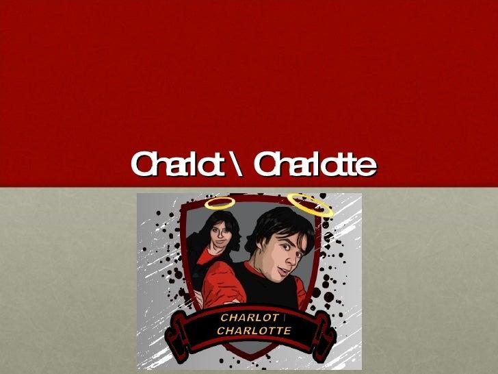Charlot  Charlotte SÉRIE WEB