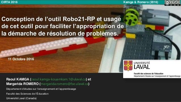 Conception de l'outil Robo21-RP et usage de cet outil pour faciliter l'appropriation de la démarche de résolution de probl...