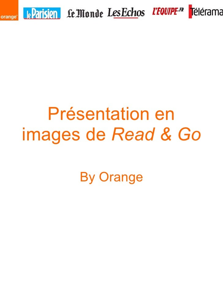 Présentation en images de  Read & Go By Orange