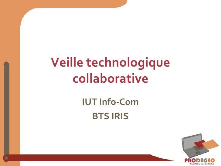 Veille technologique collaborative IUT Info-Com BTS IRIS