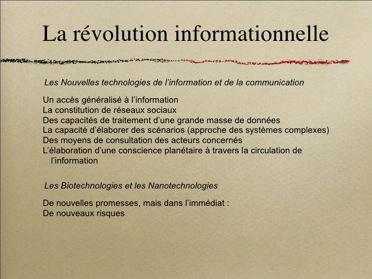 La révolution informationnelle Les Nouvelles technologies de l'information et de la communication  Un accès généralisé à l...