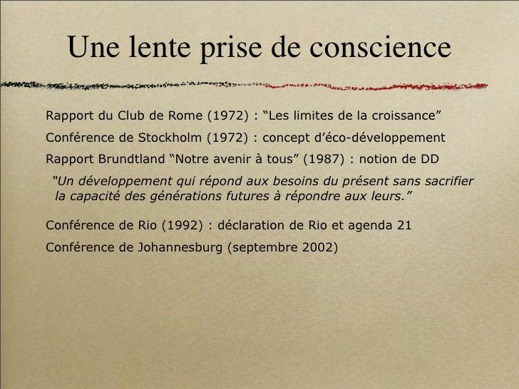 """Une lente prise de conscience Rapport du Club de Rome (1972) : """"Les limites de la croissance"""" Conférence de Stockholm (197..."""
