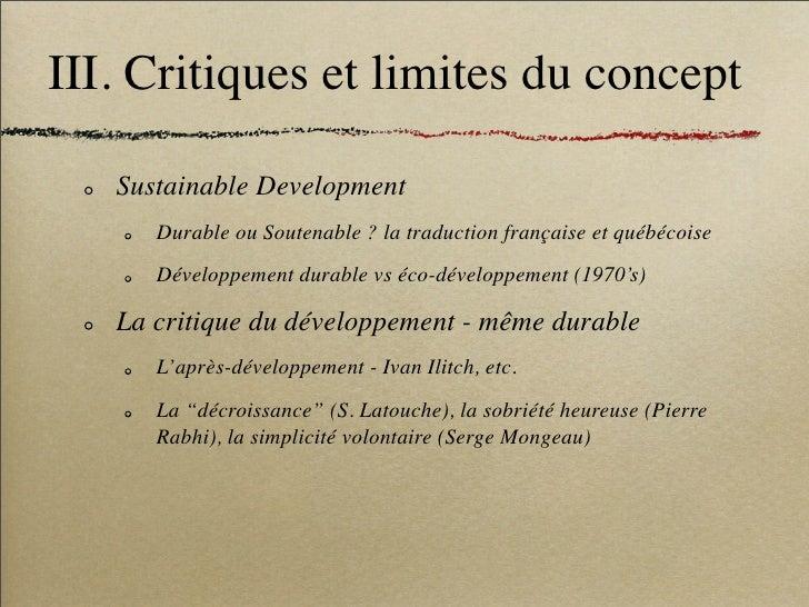 III. Critiques et limites du concept     Sustainable Development       Durable ou Soutenable ? la traduction française et ...